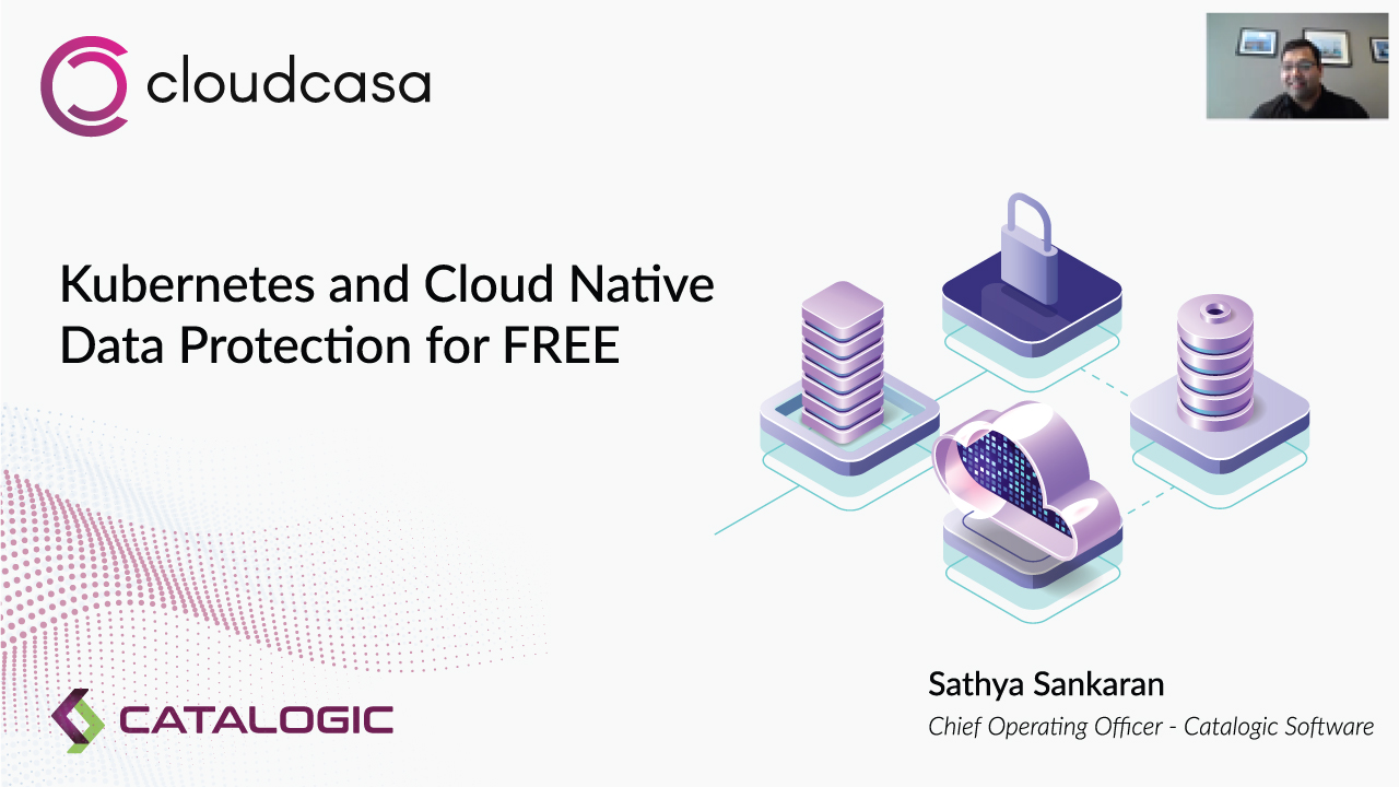 Learn About CloudCasa – Kubernetes and Cloud Native Data Protection for Free
